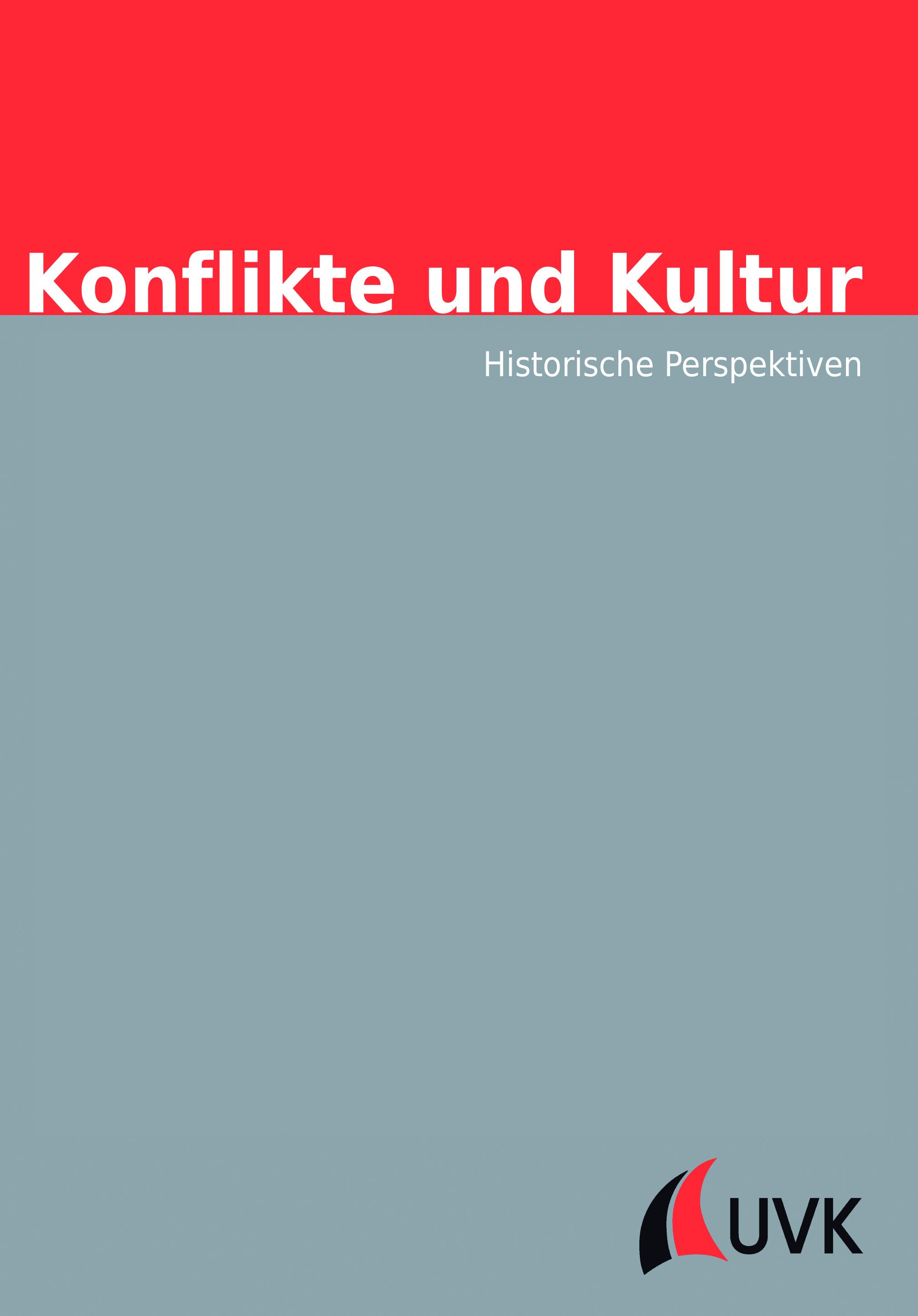 Konflikte und Kultur – Historische Perspektiven